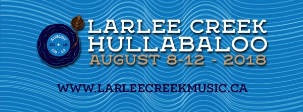 2018 LARLEE CREEK HULLABALOO - Aug. 8-12, 2018