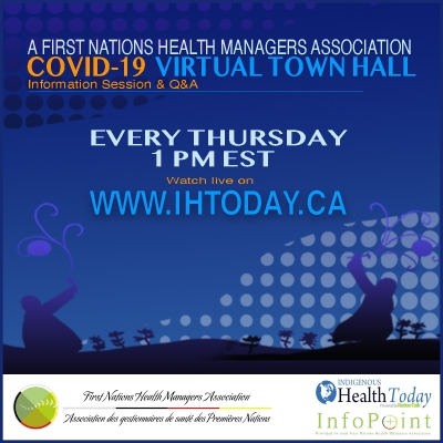 First Nation Health managers Association Virtual Town Hall